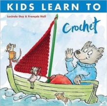 Kids Learn to Crochet, Paperback Book