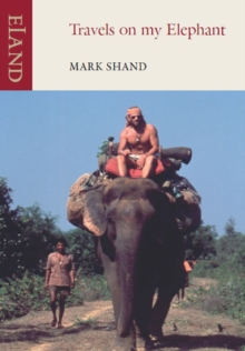 Travels on my Elephant, Paperback Book