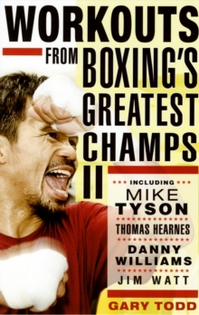 Workouts from Boxing's Greatest Champs : v. 2, Paperback Book
