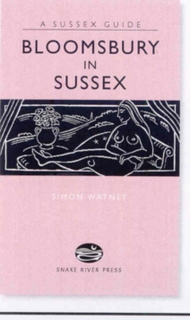 Bloomsbury in Sussex, Hardback Book