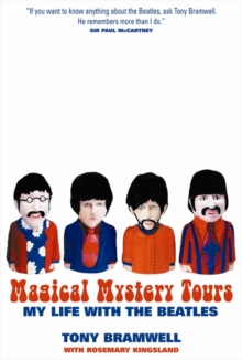 "Magical Mystery Tours : My Life with ""The Beatles"", Paperback Book"