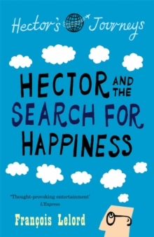 Hector and the Search for Happiness, Paperback Book