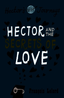 Hector & the Secrets of Love, Paperback Book
