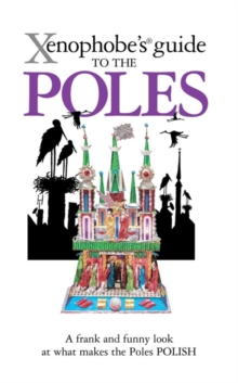 The Xenophobe's Guide to the Poles, Paperback Book