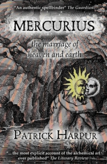 Mercurius : The Marriage of Heaven and Earth, Paperback Book