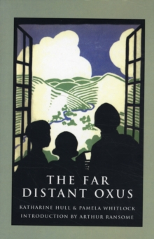 The Far Distant Oxus, Paperback Book