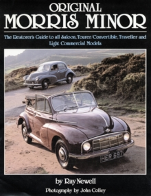 Original Morris Minor : The Restorer's Guide to All Saloon, Tourer, Convertible, Traveller and Light Commercial Models, Hardback Book