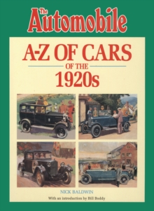 The Automobile Magazine's A-Z of Cars of the 1920s, Paperback Book