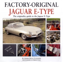 Factory Original Jaguar E-Type : the Originality Guide to the Jaguar E-Type, Hardback Book