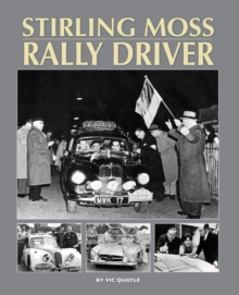 Stirling Moss - Rally Driver, Hardback Book