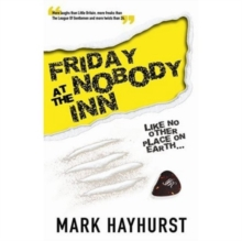 Friday at the Nobody Inn, Paperback Book