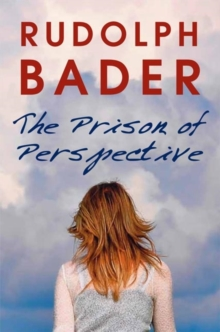 The Prison of Perspective, Paperback Book