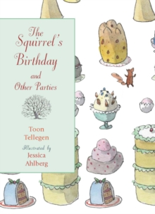 The Squirrel's Birthday and Other Parties, Hardback Book