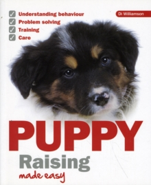 Puppy Raising Made Easy, Paperback Book