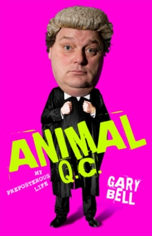 Animal QC : My Preposterous Life, Hardback Book
