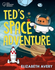 Ted's Great Space Adventure, Paperback / softback Book