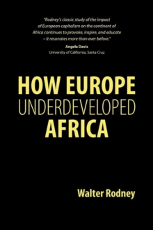 How Europe Underdeveloped Africa, Paperback Book