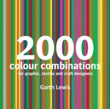 2000 Colour Combinations : For Graphic, Web, Textile and Craft Designers, Paperback Book