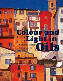 Colour and Light in Oils, Paperback Book