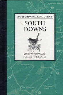 Batsford's Walking Guides: South Downs, Paperback Book