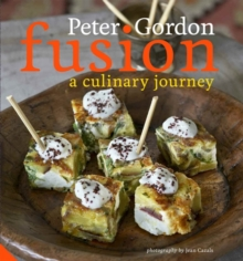 Fusion : A Culinary Journey, Hardback Book