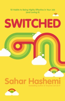 Switched on : You Have it in You, You Just Need to Switch it on, Paperback Book