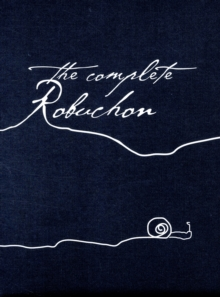 The Complete Robuchon, Hardback Book