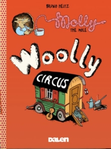 Molly The Mole: Woolly Circus, Paperback Book