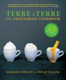 Terre a Terre : The Vegetarian Cookbook, Hardback Book