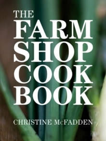 The Farm Shop Cookbook, Paperback / softback Book
