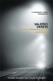 Gold, Frankincense and Dust : A Commissario Soneri Investigation, Paperback Book