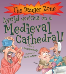 Avoid Working on a Medieval Cathedral!, Paperback Book