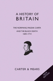 A History of Britain : Normans, Magna Carta and the Black Death, 1066-1485 Bk. 2, Paperback Book