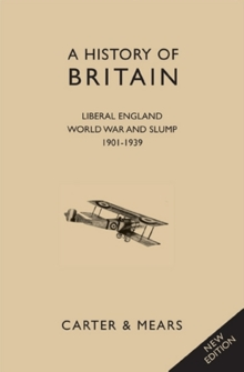 A History of Britain : Liberal England, World War and Slump 1901 - 1939 Bk. 7, Hardback Book