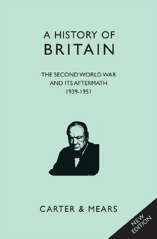 A History of Britain : Second World War and Its Aftermath 1939 - 1951 Bk. 8, Hardback Book