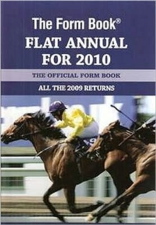 The Form Book Flat Annual for 2010, Hardback Book