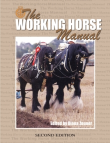 The Working Horse Manual, Paperback Book
