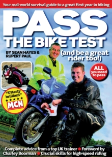 Pass the Bike Test : Your Real-World Survival Guide to a Great First Year in Biking, Paperback Book