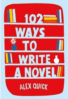102 Ways to Write a Novel, Paperback Book