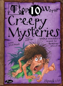 Creepy Mysteries : You wouldn't want to know about, Paperback Book