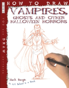 How to Draw Vampires, Ghosts and Other Halloween Horrors, Paperback Book