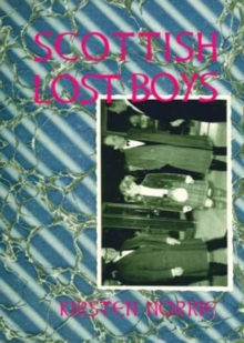 Scottish Lost Boys, Paperback / softback Book