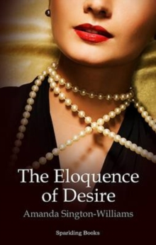 The Eloquence of Desire, EPUB eBook