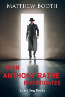 When Anthony Rathe Investigates, EPUB eBook