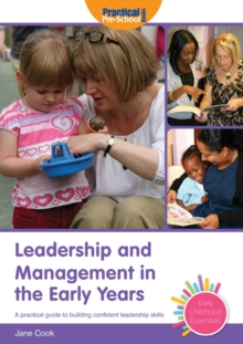 Leadership and Management in the Early Years, Paperback Book
