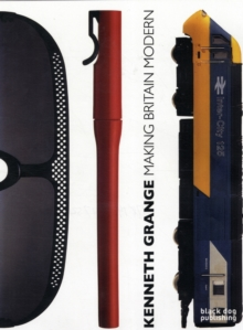 Kenneth Grange : Making Britain Modern, Paperback Book