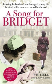 A Song for Bridget : The prequel to Finding Tipperary Mary, Paperback Book