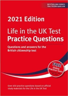 Life in the UK Test: Practice Questions 2021 : Questions and answers for the British citizenship test, Paperback / softback Book