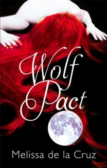 Wolf Pact: A Wolf Pact Novel : Number 1 in series, Paperback Book