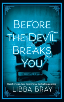 Before the Devil Breaks You : Diviners Series: Book 03, Paperback / softback Book